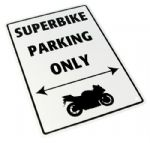 Parking Sign - Superbike Parking Only